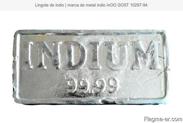 Lingote de indio | marca de metal indio InOO GOST 10297-94